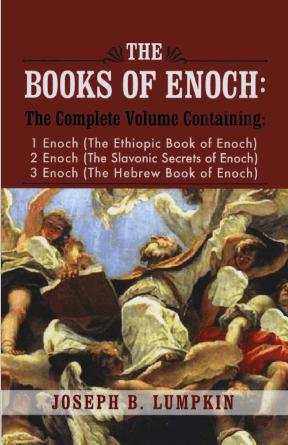 The Books of Enoch by Joseph B. Lumpkin